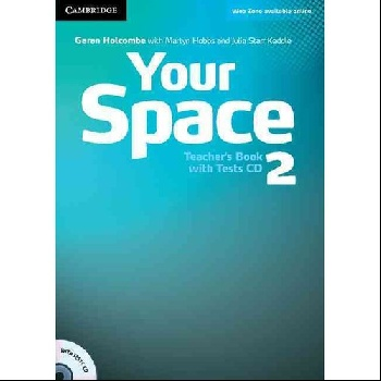 Your Space: Level 2: Teacher's Book with Tests CD (+ CD-ROM) hot spot level 3 teacher s book cd rom