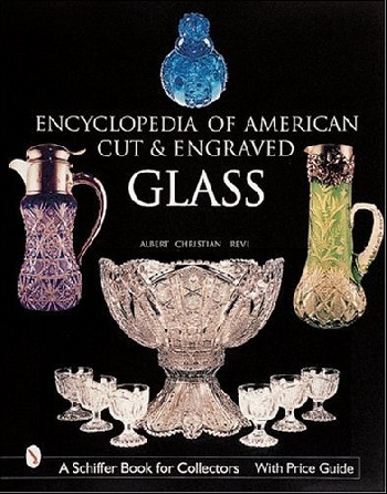 Encyclopedia of american cut and engraved glass, 9th ed the american spectrum encyclopedia the new illustrated home reference guide