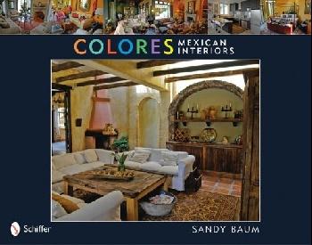Colores: Mexican Interiors novel interiors