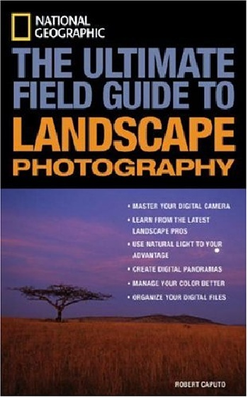 Zakazat.ru: National geographic: the ultimate field guide to landscape photography