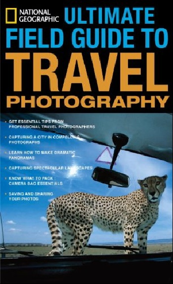 National geographic ultimate field guide to travel photography national geographic pocket guide to the night sky of north america