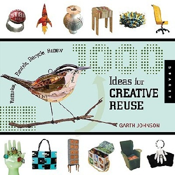 1000 Ideas for Creative Reuse dwm 1000