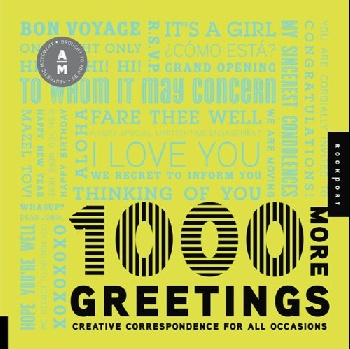 1000 More Greetings: Creative Correspondence Designed for All Occasions dwm 1000