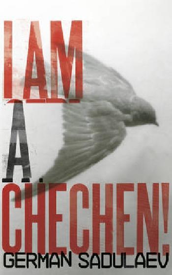 I Am a Chechen! prigunki hodunki i kacheli