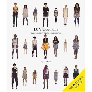 DIY CoutureCreate Your Own Fashion Collection