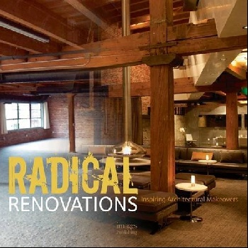 Radical Renovations phaidon atlas of 21st century world architecture