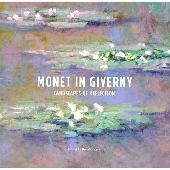 Monet in Giverny (Giles): Landscapes of Reflection