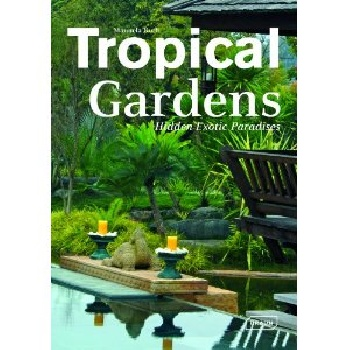 Tropical Gardens: Hidden Exotic Paradises verne j journey to the centre of the earth