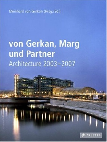 Von gerkan, marg and partners architecture 2003-2007 partners lp cd