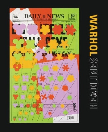 Andy Warhol: Headlines andy warhol a a novel