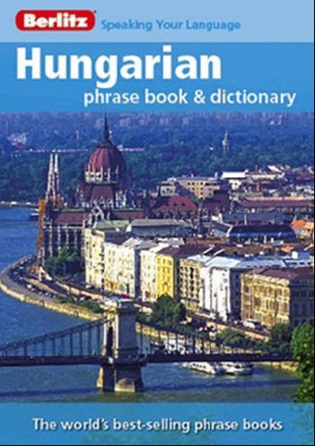 Hungarian berlitz phrase book alain patrick the manager s phrase book 3000 powerful phrases that put you in command in any situation
