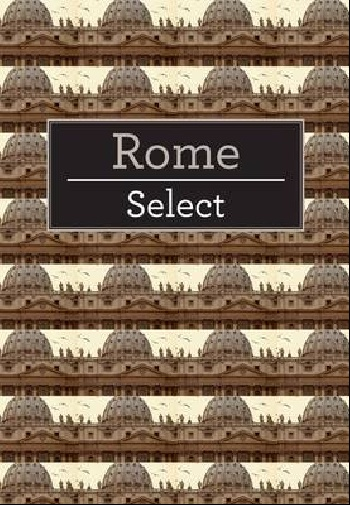 Select Guide Rome альберто гролло с капитаната healing incantation crollo capitanata