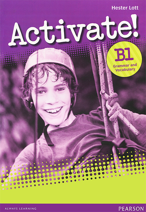 Activate! B1 Grammar and Vocabulary Book barraclough c activate b1 workbook with key cd rom pack isbn 9781405884174