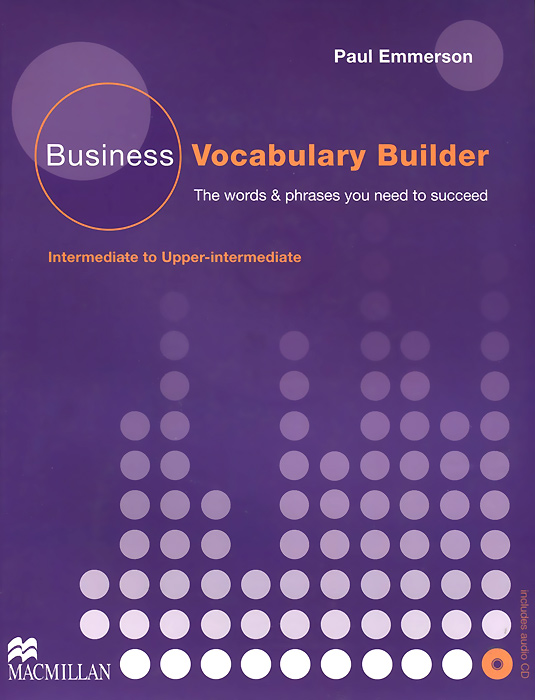 Business Vocabulary Builder: Intermediate to Upper-Intermediate (+ CD) mccarthy m english vocabulary in use upper intermediate 3 ed with answ cd rom английская лексика