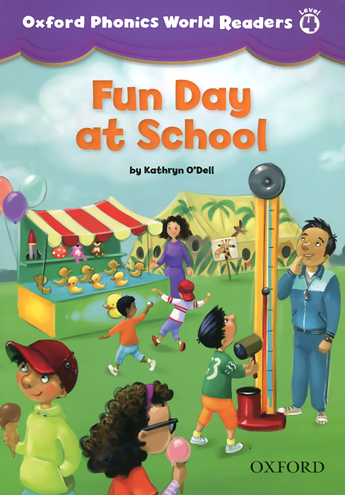 Oxford Phonics World Readers: Level 4: Fun Day at School dk readers l1 a day at greenhill farm