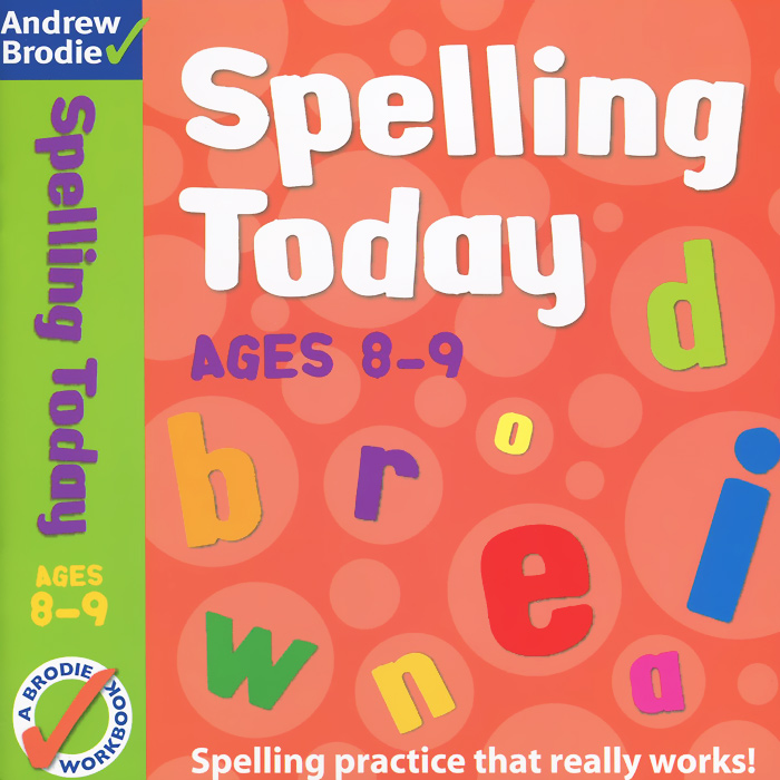 Spelling Today: Ages 8-9 79l18 to 9