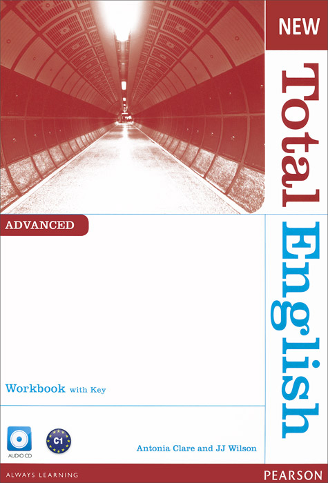 New Total English Advanced: Workbook with Key (+ CD) hewings martin thaine craig cambridge academic english advanced students book