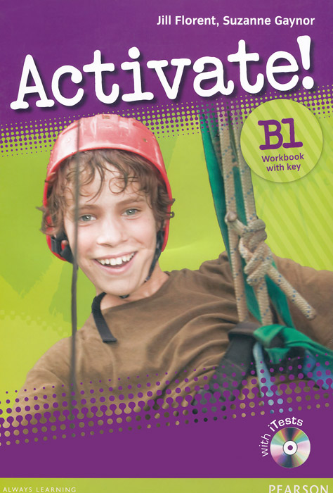 Activate! B1: Workbook with Key (+ CD-ROM) activate b1 workbook with key cd rom