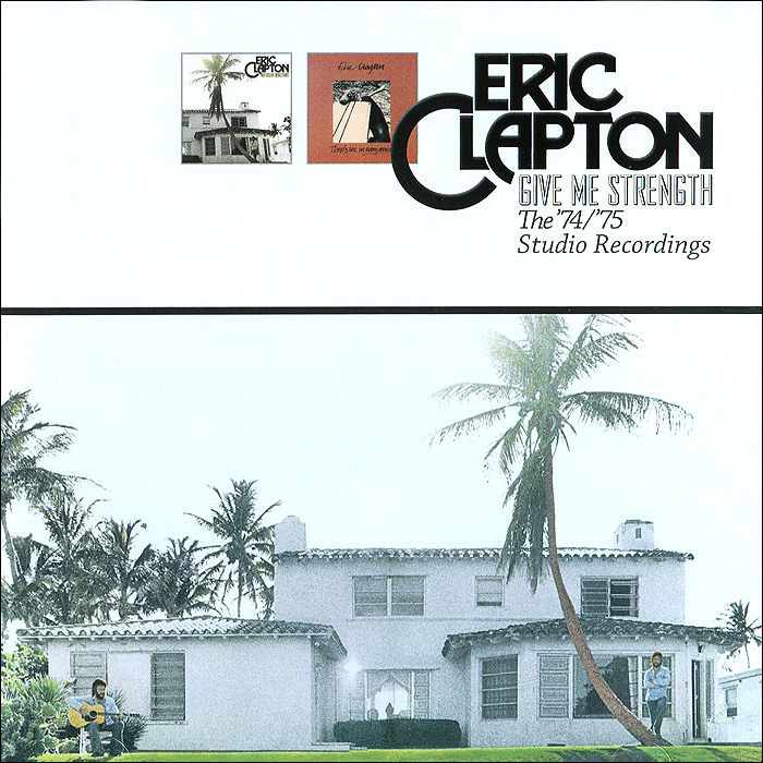 Эрик Клэптон Eric Clapton. Give Me Strength. The 74/75 Studio Recordings (2 CD) эрик клэптон eric clapton give me strength the 74 75 studio recordings 2 cd
