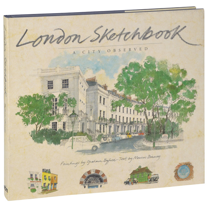 London Sketchbook: A City Observed leyland s a curious guide to london tales of a city