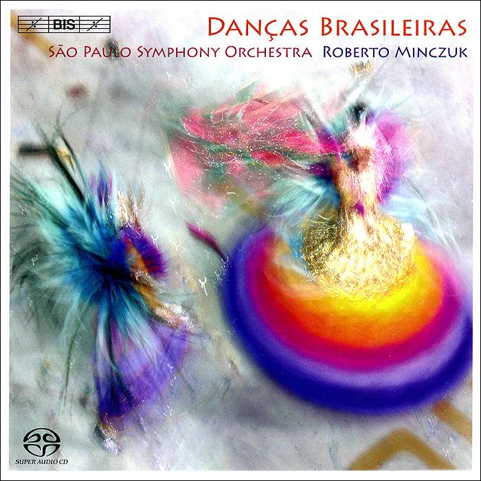 купить Роберто Минчук Roberto Minczuk, Sao Paulo Symphony Orchestra. Dancas Brasileiras (SACD) по цене 1259 рублей