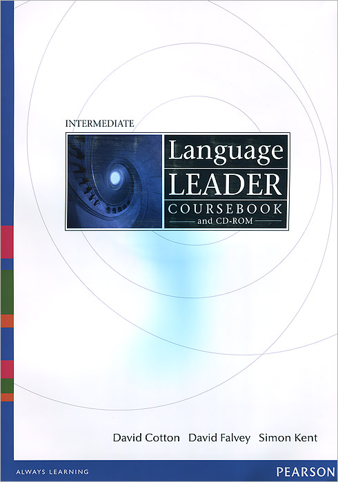 Language Leader Coursebook: Intermediate (+ CD-ROM) алеся джиоева insights into politics and the language of politics a course of english