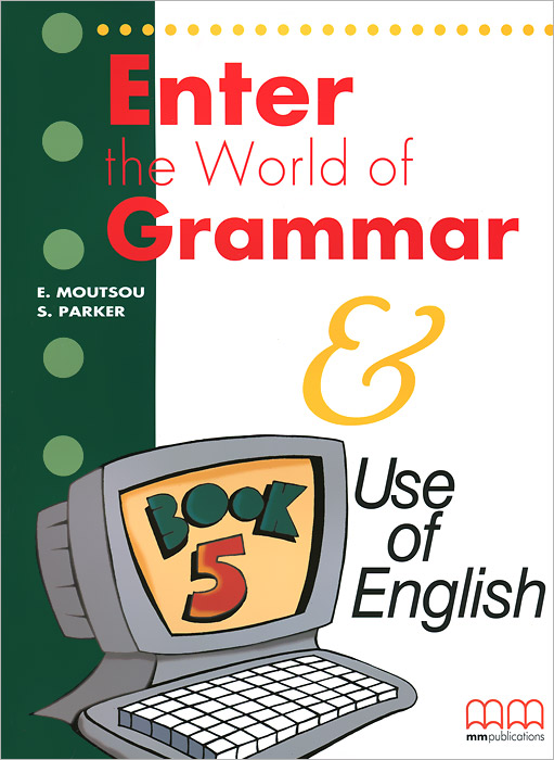 Enter the World of Grammar: Student's Book 5 evans v fce use of english 1 students book учебник
