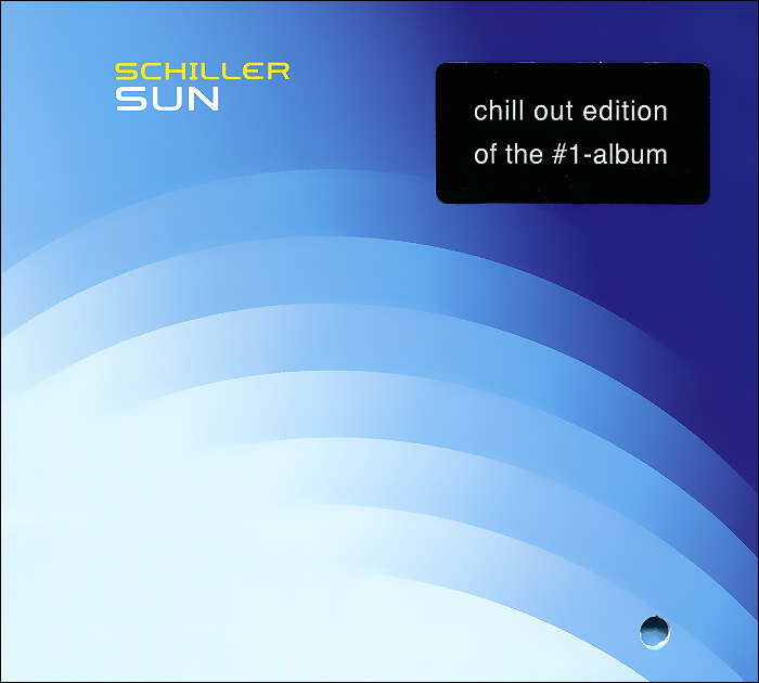 Schiller Schiller. Sun. The Chill Out Edition chill n brazil the best of electro bossa and chill out remixes