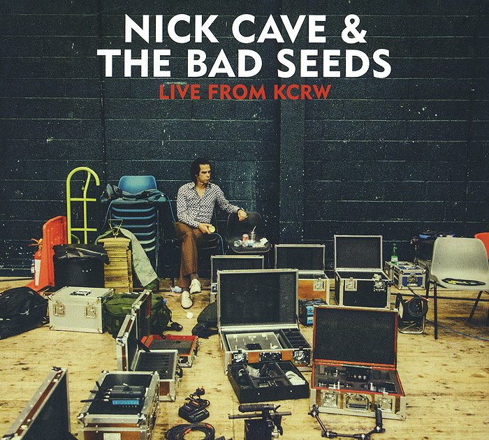 Ник Кейв,The Bad Seeds Nick Cave & The Bad Seeds. Live From KCRW