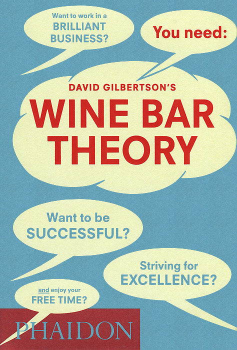 David Gilbertson's Wine Bar Theory david buckham executive s guide to solvency ii