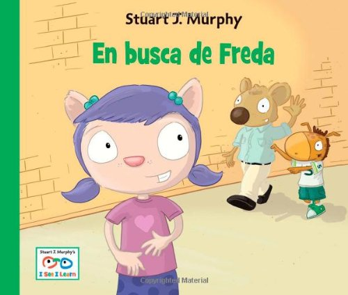 En busca de Freda (Stuart J. Murphy's I See I Learn Series (Spanish)) (Spanish Edition) stuart weitzman st001awowq30