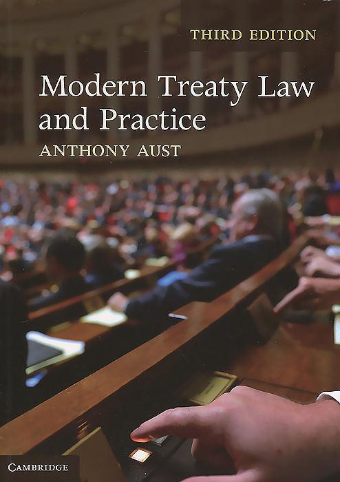 Modern Treaty Law and Practice first law 2 before they are hanged a