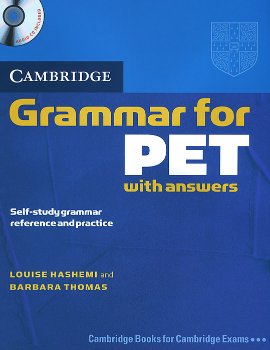 Cambridge Grammar for PET: Book with answers (+ CD) cambridge english complete advanced student s book without answers cd rom