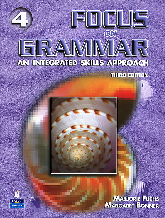Focus on Grammar 4: An Integrated Skills Approach (+ CD-ROM)