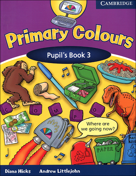 Primary Colours: Level 3: Pupil's Book primary colours pupil s book level 4 primary colours page 4