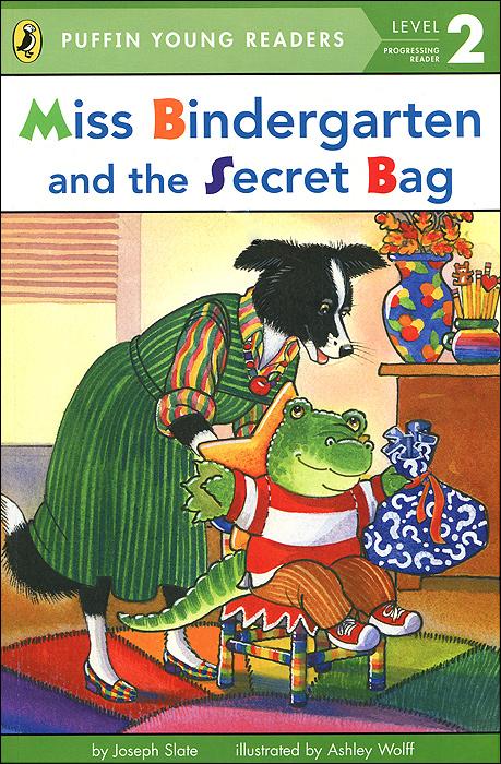 Miss Bindergarten and the Secret Bag: Level 2 what she left
