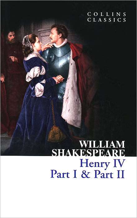 Henry IV: Part 1& Part 2 a storm of swords part 1 steel and snow