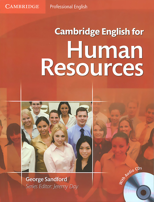 Cambridge English for Human Resources: Student's Book (+ 2 CD) building value through human resources