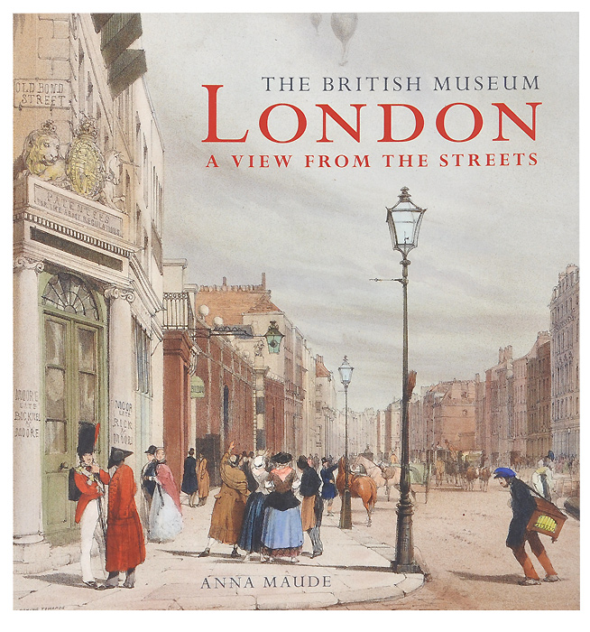 London: View from the Streets leyland s a curious guide to london tales of a city
