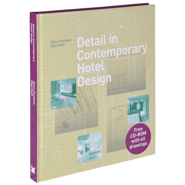 Detail in Contemporary Hotel Design (+ CD-ROM) the best exotic marigold hotel