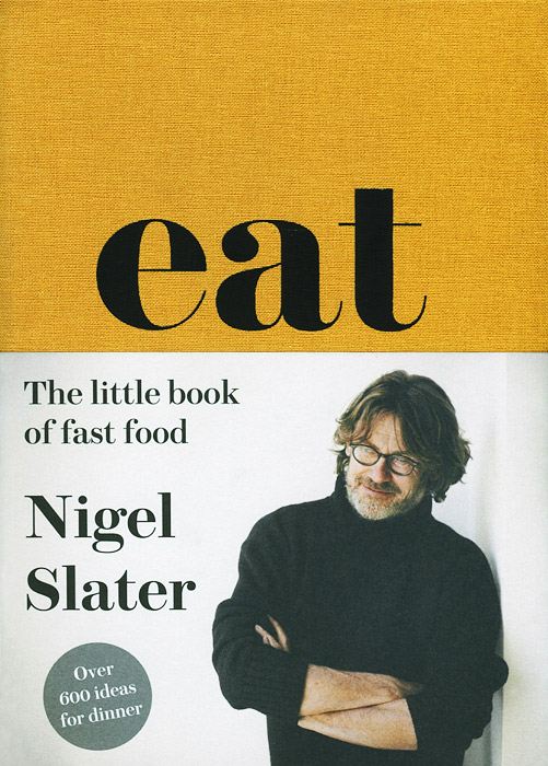 Eat: The Little Book of Fast Food bear grylls extreme food what to eat when your life depends on it
