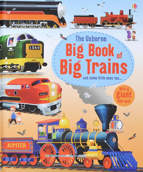 The Usborne Big Book of Big Trains the usborne big book of sea creatures big books page 4