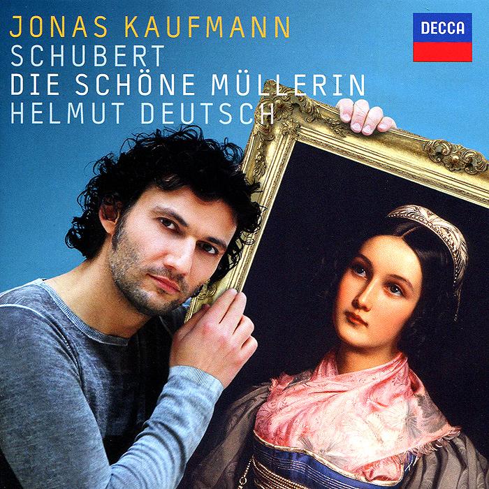 Йонас Кауфманн,Хельмут Детч Jonas Kaufmann. Schubert. Die Schone Mullerin schone freunde german edition