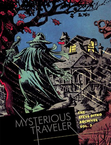 Mysterious Traveler: The Steve Ditko Archives (Vol. 3)  (The Steve Ditko Archives) crusade vol 3 the master of machines