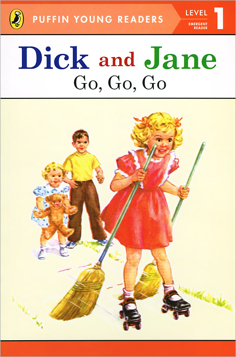 Dick and Jane: Go, Go, Go: Level 1 сумка jane s story jane s story ja025bwyrd26