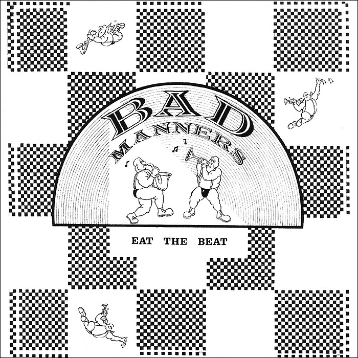 Bad Manners. Eat The Beat
