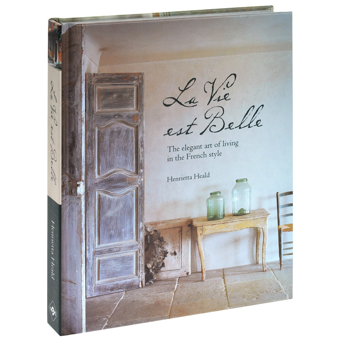 La Vie Est Belle: The Elegant Art of Living in the French Style lancome la vie est belle intense парфюмерная вода женская 75 мл