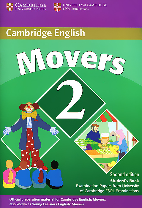 Movers 2: Student's Book: Examination Papers from the University of Cambridge ESOL Examinations cambridge key english test 3 examination papers from university of cambridge esol examinations