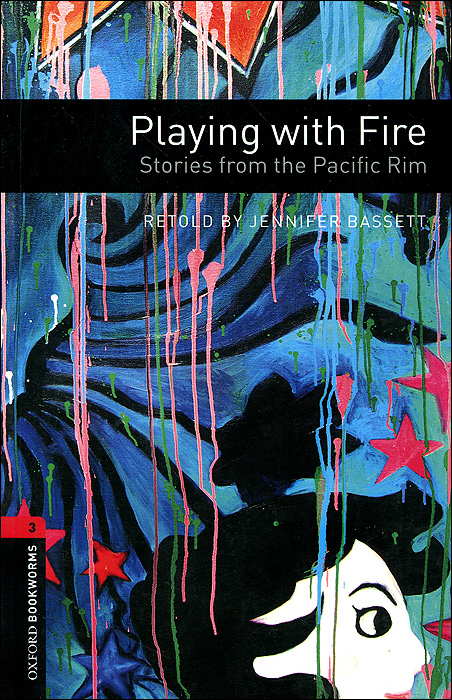 Playing with Fire: Stories from the Pacific Rim: Level 3 the awakening and selected stories of kate chopin
