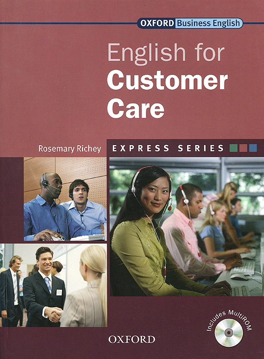 English for Customer Care: Student's Book (+ CD-ROM) absolute legal english book english for international law cd rom